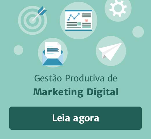eBook Gestão produtiva de Marketing Digital